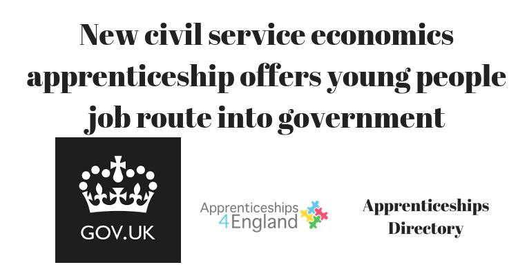 New civil service economics apprenticeship offers young