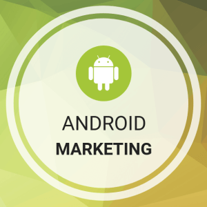 Android Marketing