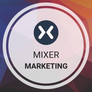 Mixer Marketing