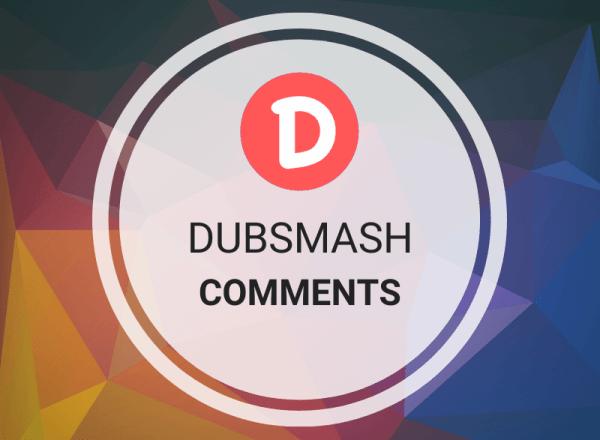 Buy Dubsmash Comments