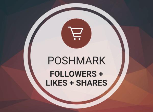 Buy Poshmark Followers + Likes + Shares