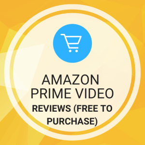 Buy Amazon Prime Video Reviews (Verified, Free to Purchase)