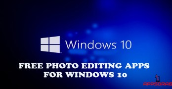 Best Free Photo Editing Apps For Windows 10