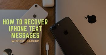 How to Retrieve Deleted Text Messages from iPhone