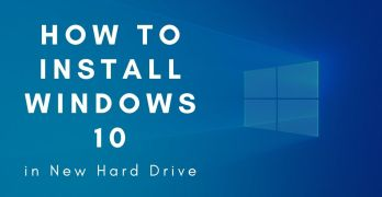 How to Install Windows 10 on a New Hard Drive