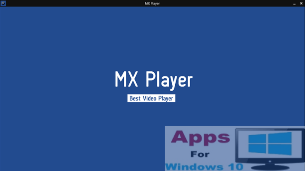 MX Player for Windows 10 (1)