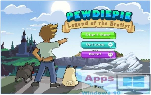 PewDiePie Legend of Brofist for Windows 10