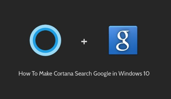 How_to_Set_Default_Cortana_Search_to_Google_on_Windows10