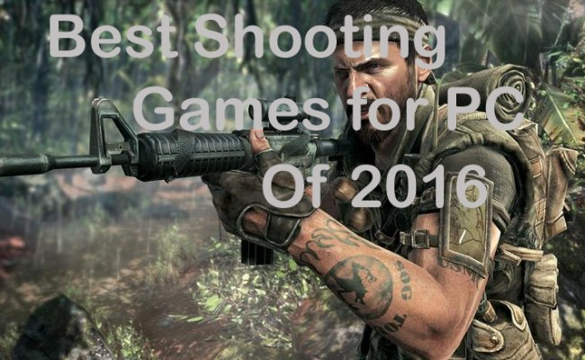 5 Best Shooting Games For Pc Windows Mac Of 2016