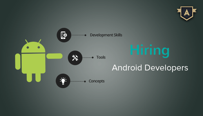 Hiring Android App Developers