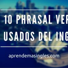 phrasal verbs más comunes del inglés