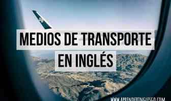 medios de transporte en inglés