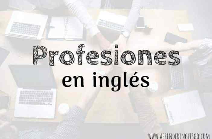 97 Profesiones En Inglés Y Español Ocupaciones En Inglés