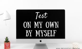 Test ON MY OWN y BY MYSELF - Ejercicios para practicar