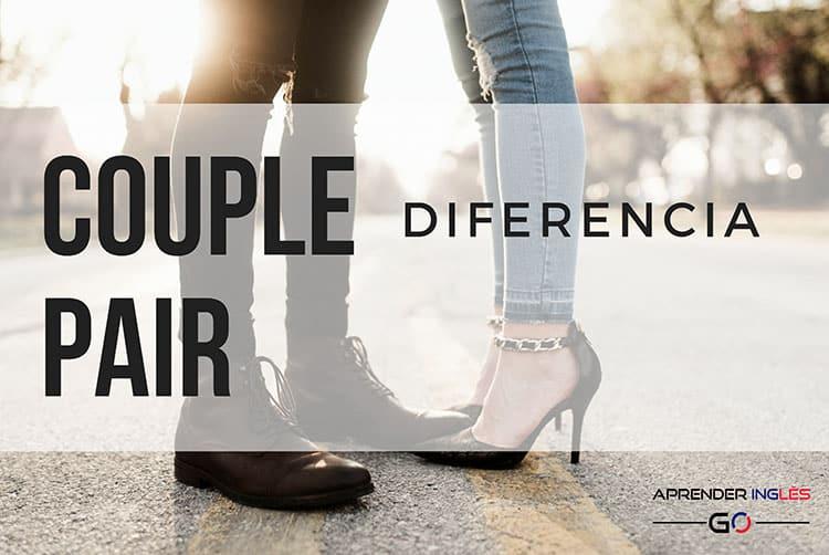 Diferencia de uso entre COUPLE y PAIR en inglés y español
