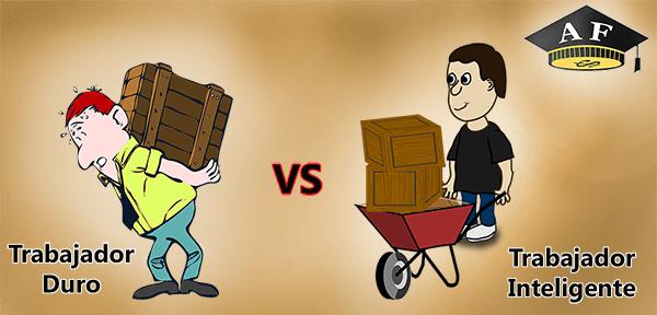Trabajo duro vs Inteligente