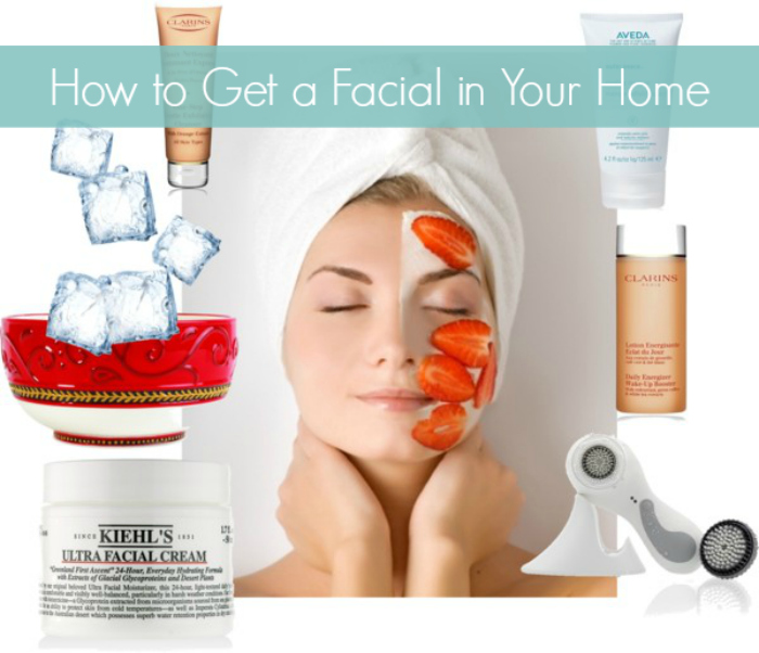 How to get a facial at home