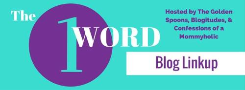 one word blog linkup