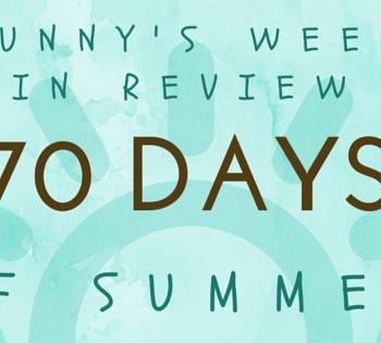 My Week in Review {#70DaysofSummer}