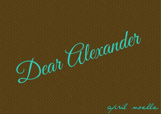 DearAlexander