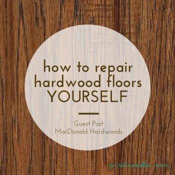 How to Repair Hardwood Floors Yourself
