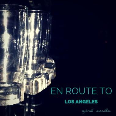 En route to Los Angeles
