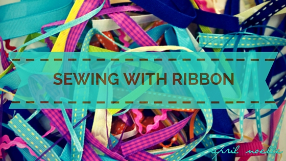 Sewing With Ribbon