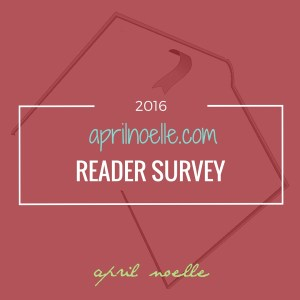 April Noelle Reader Survey