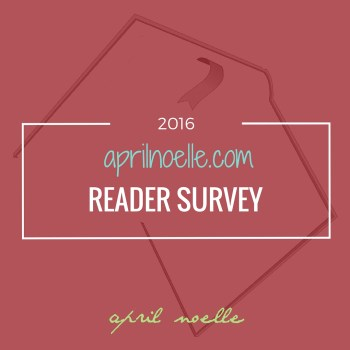 2016 April Noelle Reader Survey
