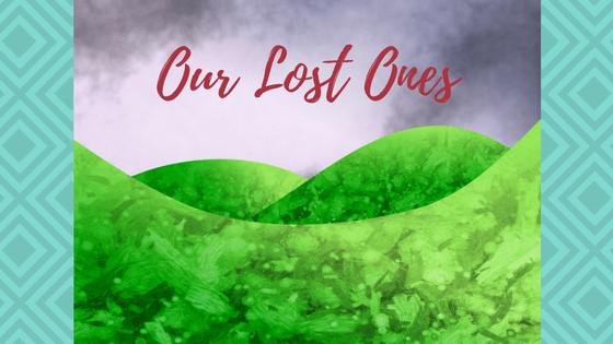 Our Lost Ones | AprilNoelle.com