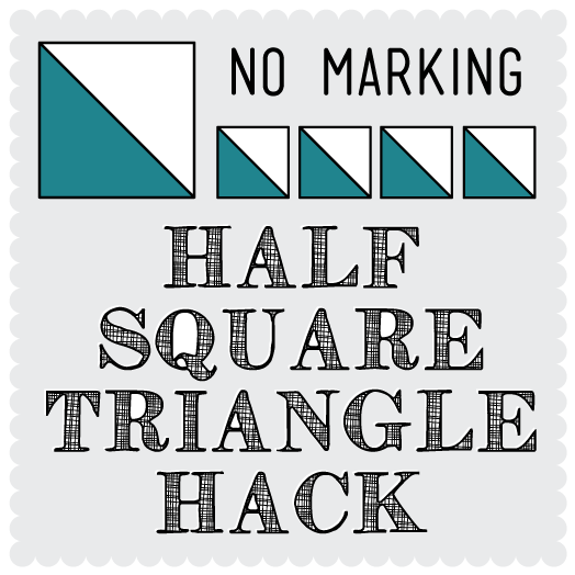 Quick and Easy Half Square Triangle (HST) Hack – april rosenthal