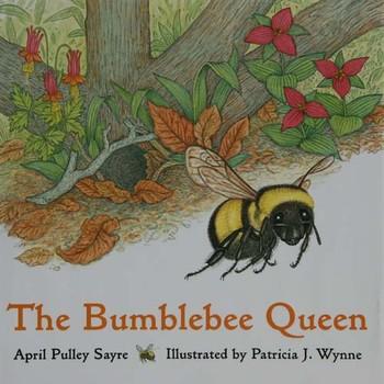April Sayre's Book The Bumblebee Queen