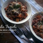 Pasta Fagioli {in the slow cooker}