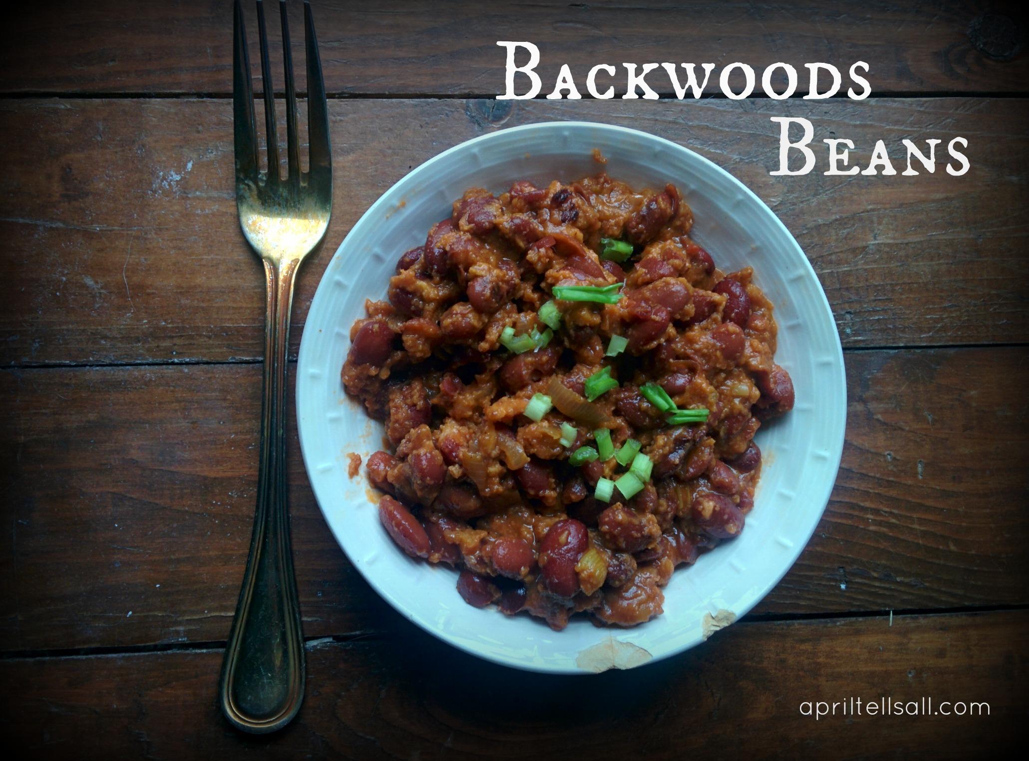 Backwoods Beans April Tells All