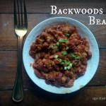 Backwoods Beans