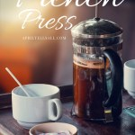 Ode To A French Press