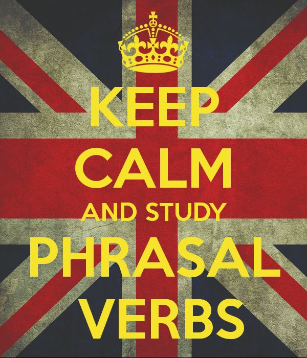keep-calm-and-study-phrasal-verbs