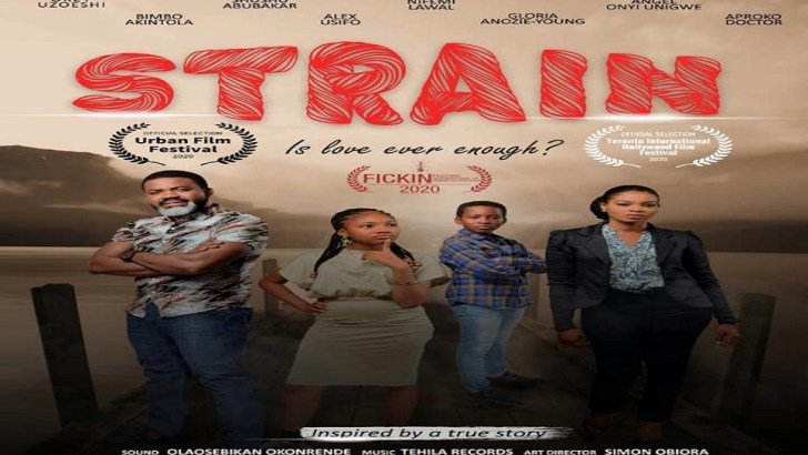 STRAIN – Nigerian Sickle Cell Themed Movie Wins Award for International Best Film