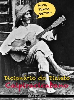 Arco, Tarco, Verva - Dicionário do Dialeto Caipiracicabano