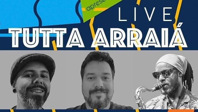 """""""Tutta Arraiá"""" apresenta música em live, neste sábado"""