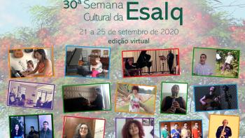 30ª Semana Cultural da Esalq 2020, tem edição virtual