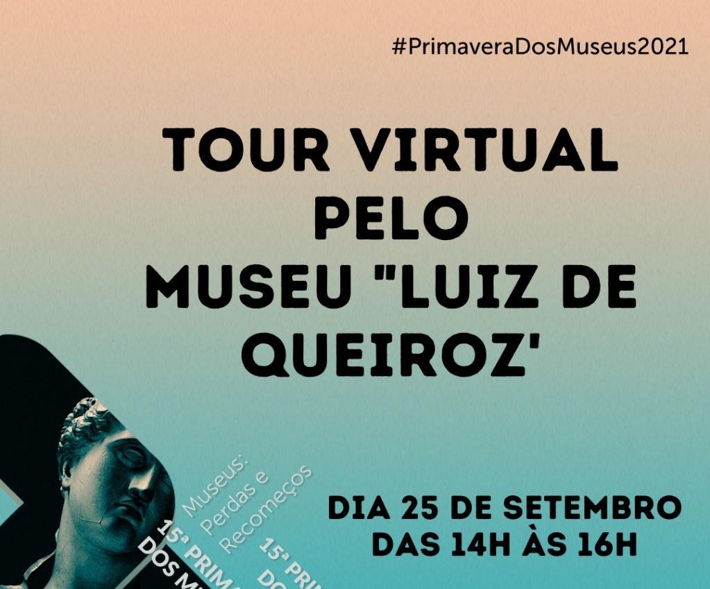 """Tour Virtual pelo Museu """"Luiz de Queiroz"""""""