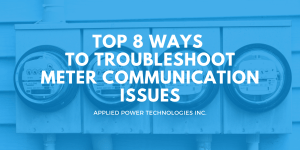 Cover Photo Top * ways to troubleshoot meter communication issues