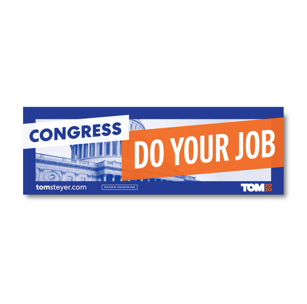 Congress Do Your Job Bumper Sticker (tomsteyer.com)