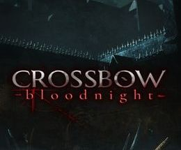 CROSSBOW: Bloodnight Pc Game