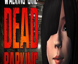 Walking Girl: Dead Parking Pc Game