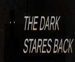 The Dark Stares Back Pc Game