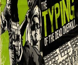 The Typing of The Dead: Overkill Pc Game