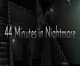 44 Minutes in Nightmare Pc Game
