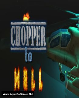 Chopper To Hell Cover, Poster, Full Version, PC Game, Download Free